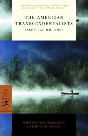 The American Transcendentalists: Essential Writings written by Lawrence Buell