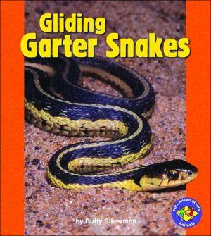 Gliding Garter Snakes book written by Buffy Silverman