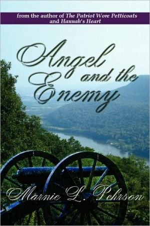 Angel And The Enemy book written by Marnie L Pehrson