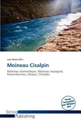 Moineau Cisalpin written by Jules Reene