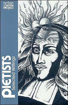 The Pietists: Selected Writings book written by Peter C. Erb