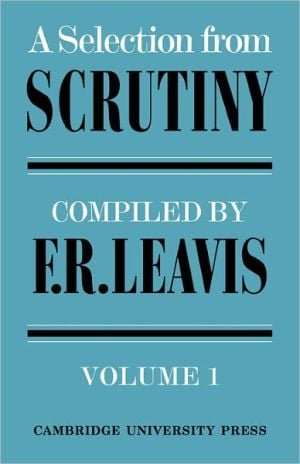 Selection from Scrutiny, Vol. 2 book written by Frank R. Leavis