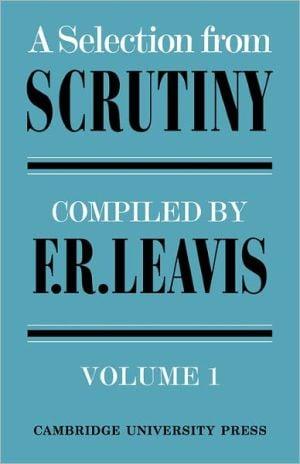 Selection from Scrutiny, Vol. 2 written by Frank R. Leavis