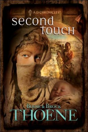 Second Touch book written by Bodie Thoene