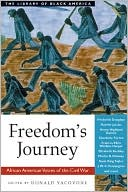 Freedom's Journey: African American Voices of the Civil War book written by Donald Yacovone