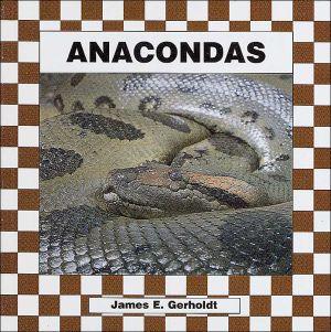 Anacondas book written by James E. Gerholdt