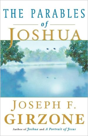 The Parables of Joshua book written by Joseph F. Girzone