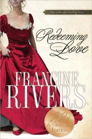 Redeeming Love book written by Francine Rivers