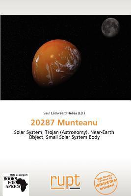 20287 Munteanu written by Saul Eadweard Helias