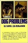 Dog Problems book written by Carol Lea Benjamin