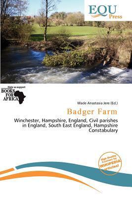 Badger Farm written by Wade Anastasia Jere