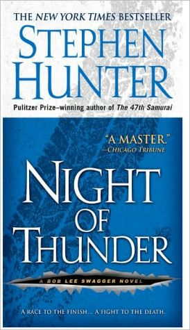 Night of Thunder (Bob Lee Swagger Series #5) book written by Stephen Hunter