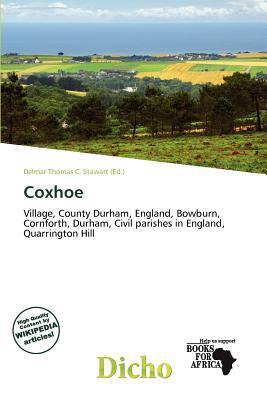 Coxhoe written by Delmar Thomas C. Stawart