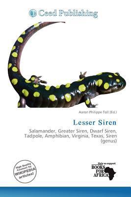 Lesser Siren written by Aaron Philippe Toll