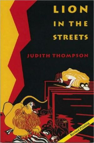 Lion in the Streets book written by Judith Thompson