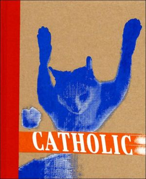 Catholic: Cats, Expanded, Vol. 1 book written by Jesse Pearson