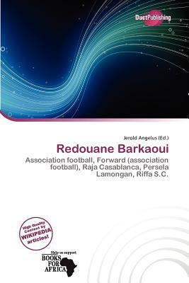 Redouane Barkaoui written by Jerold Angelus