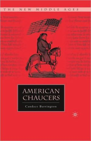 American Chaucers book written by Candace Barrington