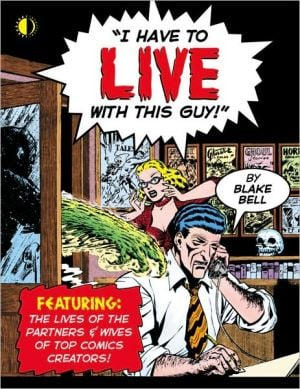 I Have to Live with This Guy book written by Alan Moore