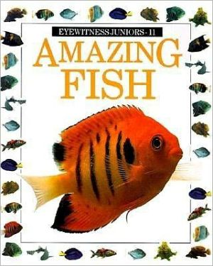 Amazing Fish book written by Mary Ling, Jerry Young