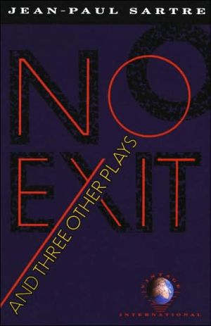 No Exit and Three Other Plays book written by Jean-Paul Sartre