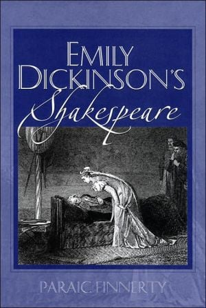 Emily Dickinson's Shakespeare book written by Paraic Finnerty