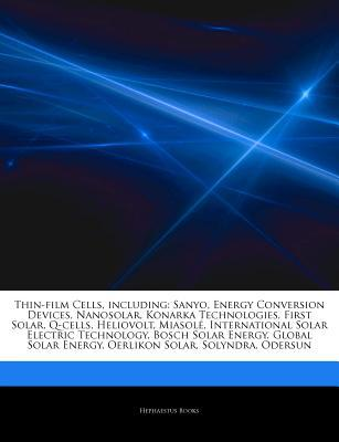 Articles on Thin-Film Cells, Including written by Hephaestus Books