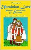 UKRAINIAN LOVE POEMS > book written by Helene Turkewicz Sanko