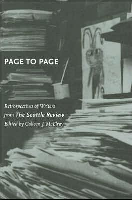 Page to Page: Retrospectives of Writers from the Seattle Review written by Colleen J. McElroy