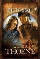 Fifth Seal book written by Bodie Thoene