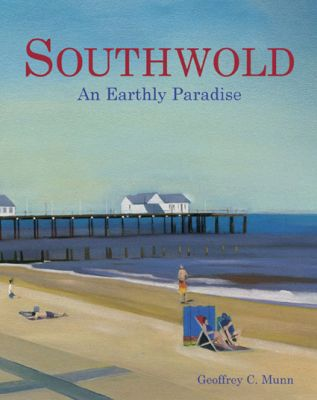 Southwold book written by Geoffrey C. Munn