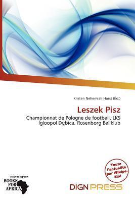 Leszek Pisz written by Kristen Nehemiah Horst