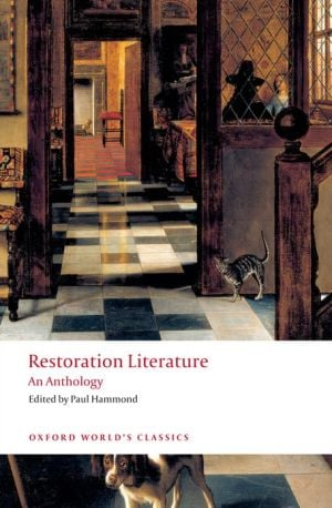 Restoration Literature: An Anthology written by Paul Hammond