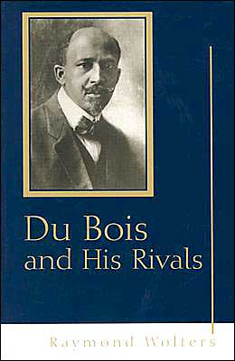 Du Bois and His Rivals book written by Raymond Wolters