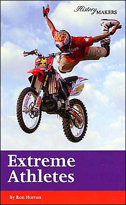 Extreme Athletes book written by Ron Horton