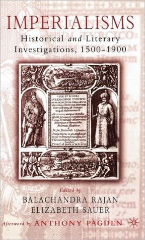 Imperialisms: Historical and Literary Investigations, 1500-1900 book written by Elizabeth Sauer