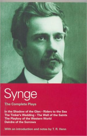 Synge Collected Plays book written by John M. Synge