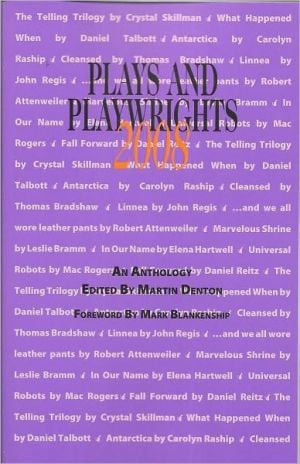 Plays and Playwrights 2008 written by Robert Attweiler