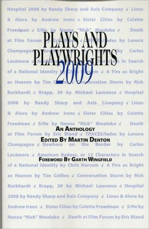 Plays and Playwrights 2009 book written by Martin Denton
