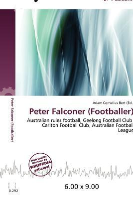 Peter Falconer (Footballer) written by Adam Cornelius Bert