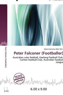 Peter Falconer (Footballer) written by Adam Cornelius Bert