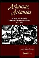 Arkansas, Arkansas, Vol. 1 book written by John Caldwell Guilds