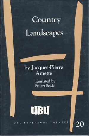 Country Landscapes book written by Jacques-Pierre Amette