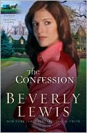 The Confession (Heritage of Lancaster County Series #2) book written by Beverly Lewis