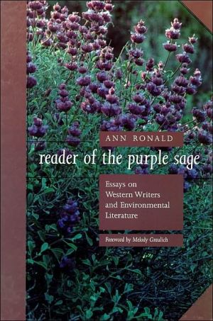 Reader of the Purple Sage: Essays on Western Literature and Environmental Literature book written by Ann Ronald