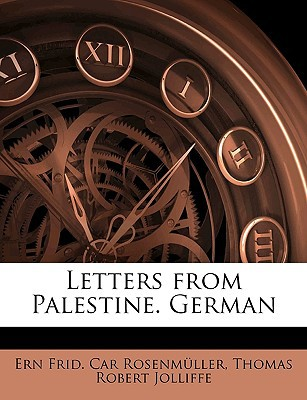 Letters from Palestine. German book written by Rosenmller, Ern Frid Car , Jolliffe, Thomas Robert