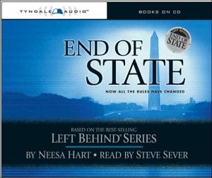 End of State: Now All the Rules Have Changed (Left Behind Political Series #1) book written by Neesa Hart