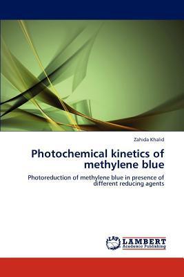 Photochemical Kinetics of Methylene Blue written by Zahida Khalid