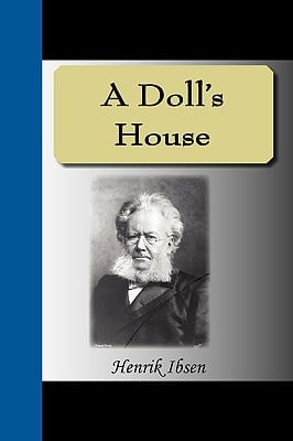 A Doll's House book written by Henrik Ibsen
