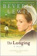 The Longing (Courtship of Nellie Fisher Series #3) book written by Beverly Lewis